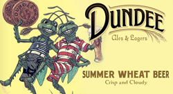 Dundee Seasonal Release Beer is available in hot months.