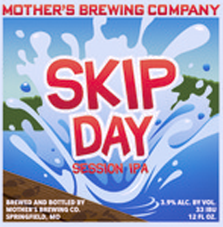 Mother's Skip Day summer session IPA is your next seasonal beer.