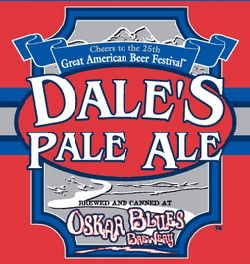 Enjoy Oskar Blues Dale's Pale Ale all summer long.