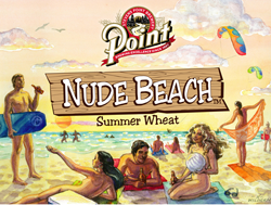 Visit Point's Nude Beach beer this summer.